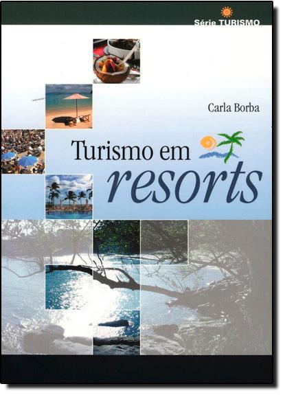 TURISMO EM RESORTS, livro de Marcelo de Carvalho Borba
