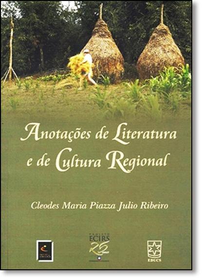 Anotações de Literatura e de Cultura Regional, livro de Cleodes Maria Piazza Julio Ribeiro