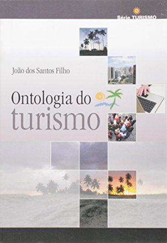 Ontologia do turismo - ESGOTADO, livro de João dos Santos Filho