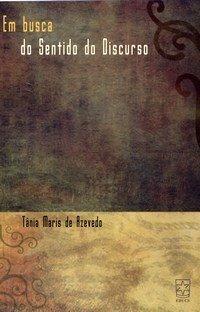 Em busca do sentido do discurso, livro de Tania Maris de Azevedo