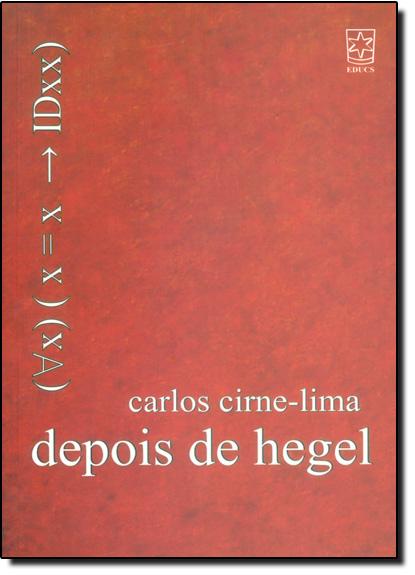 Depois de Hegel, livro de Carlos Cirne-lima