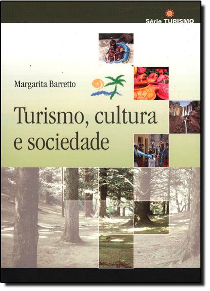 TURISMO, CULTURA E SOCIEDADE, livro de Elba Siqueira de Sâa Barretto