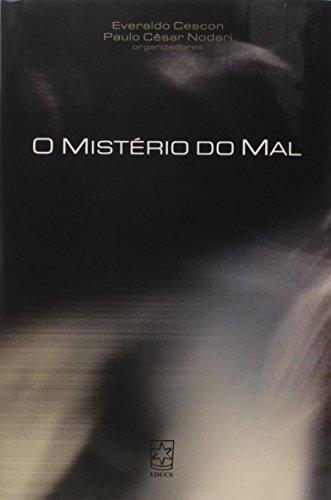 Mistério do mal, livro de Everaldo Cescon e Paulo César Nodari