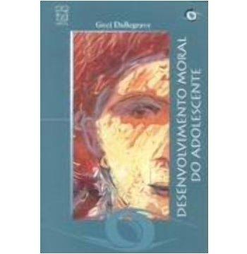 Desenvolvimento moral do adolescente, livro de Geci Dallegrave