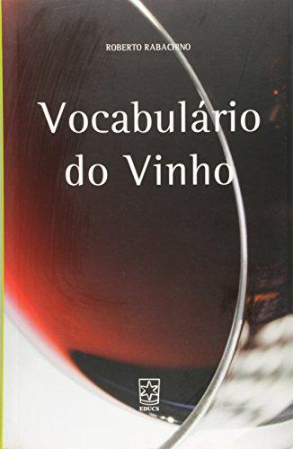 Vocabulário do vinho  - ESGOTADO, livro de Roberto Rabachino