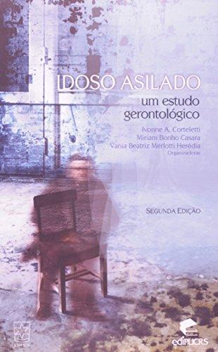 Idoso asilado, livro de Ivone Corteletti, Miriam B. Casara e Vania Herédia