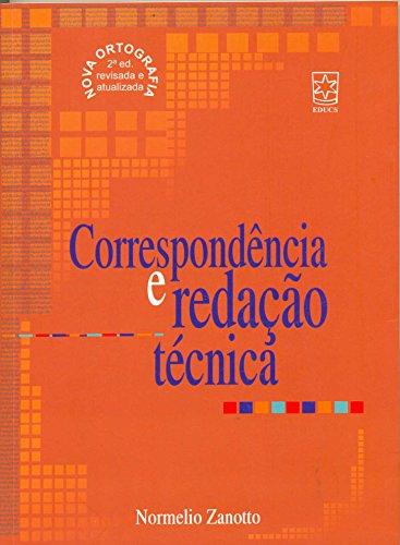 Correspondência E Redação Técnica, livro de Normelio Zanotto