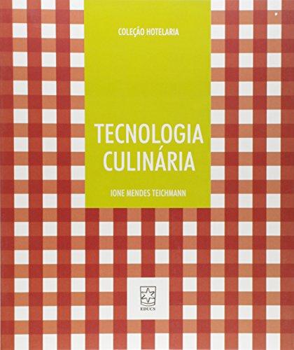 Tecnologia Culinária, livro de Ione Mendes Teichmann