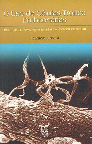 Uso de células-tronco embrionárias, livro de Daniela Grechi