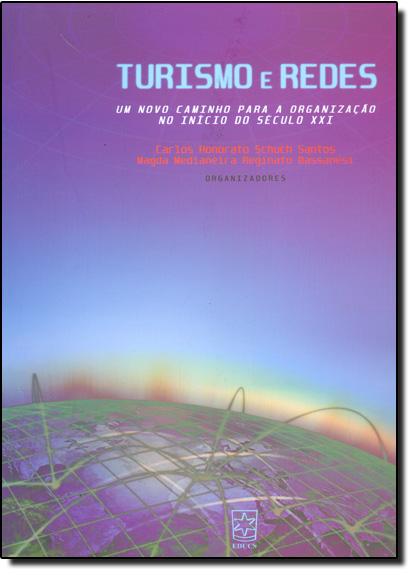 Turismo e Redes, livro de Carlos Honorato Schuch Santos