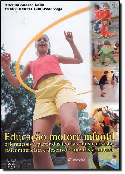 Educação Motora Infantil, livro de Eunice Helena Tamiosso Vega