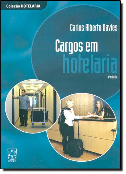 Cargos em Hotelaria, livro de Carlos Alberto Davies
