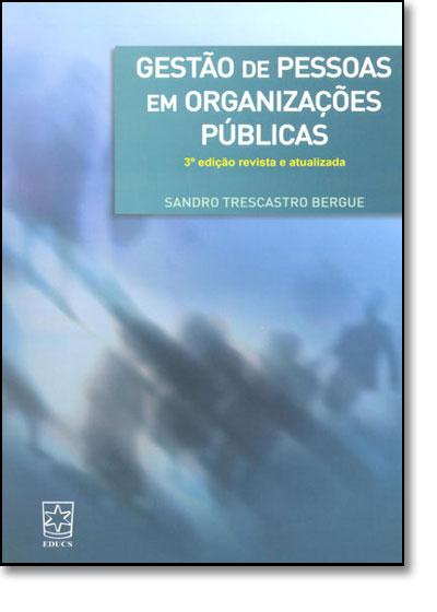 Gestão de Pessoas em Organizações Públicas, livro de Sandro Trescastro Bergue