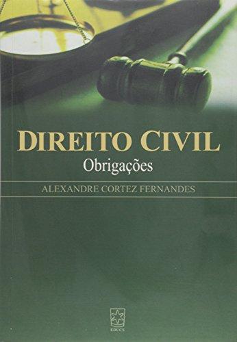 Direito Civil: obrigações, livro de Alexandre Cortez Fernandes