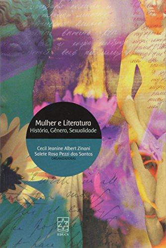 Mulher e literatura: história, gênero, sexualidade, livro de Cecil Zinani e Salete P. dos Santos