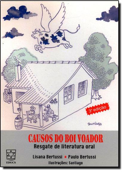 Causos do Boi Voador- Resgate da Literatura Oral, livro de Lisana Bertussi