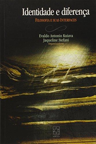 Identidade e diferença: filosofia e suas interfaces, livro de Evaldo Kuiava e Jaqueline Stefani
