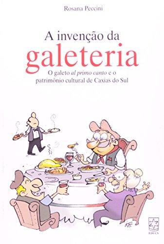 Invenção da galeteria, livro de Rosana Peccini