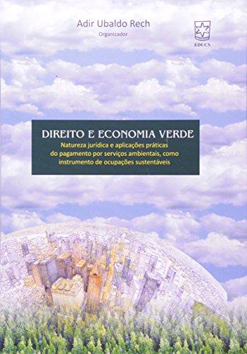 Direito e economia verde  - ESGOTADO, livro de Adir Ubaldo Rech