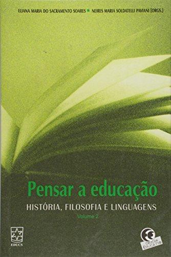 Pensar a educação, livro de Eliana do Sacramento Soares e Neires Soldatelli Paviani
