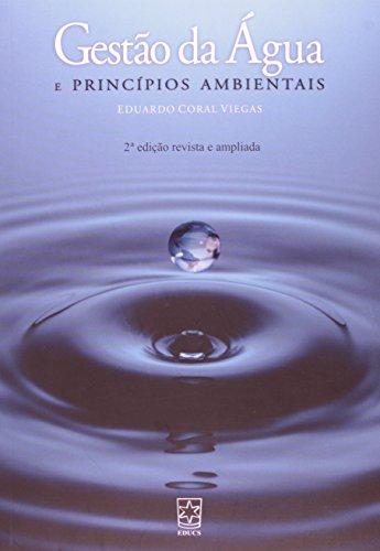 Gestão da Água e Princípios Ambientais, livro de Eduardo Coral Viegas