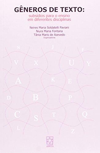 Gêneros De Texto. Subsídios Para O Encino Em Diferentes Disciplinas, livro de Neires Maria Soldatelli Paiviani, Niura Maria Fontana, Tânia Maris de Azevedo