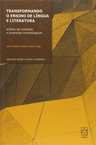 Transformando o Ensino de Língua e Literatura, livro de Cecil Jeanine Albert Zinani (org.)