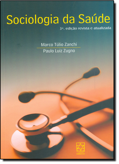 Sociologia da Saúde, livro de Marco Túlio Zanchi