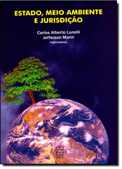 Estado, Meio Ambiente e Jurisdição, livro de Jefferson Marin