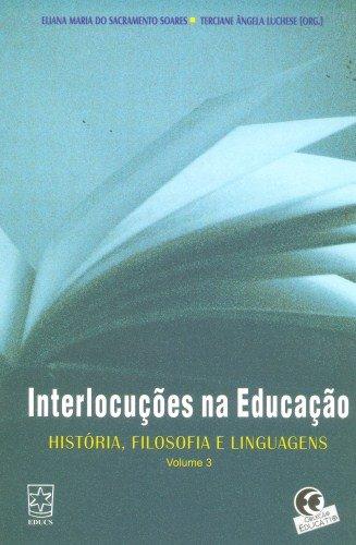 Interlocuções na educação, livro de Eliana do Sacramento Soares e Terciane A. Luchese