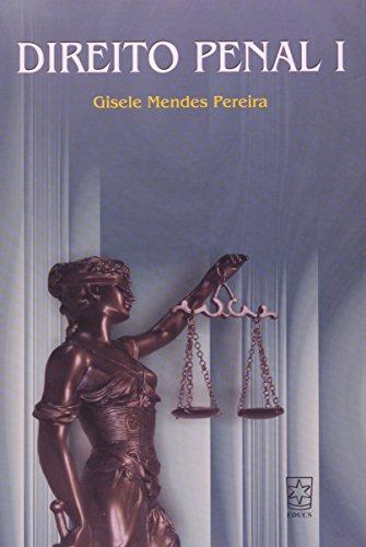 Direito Penal I, livro de Gisele Mendes Pereira