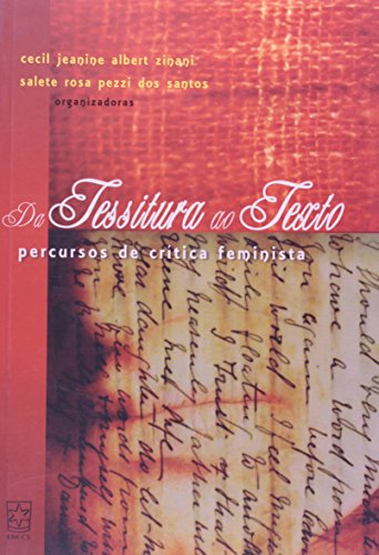 Da tessitura ao texto: percursos de crítica feminista, livro de Cecil Albert e Salete Rosa dos Santos