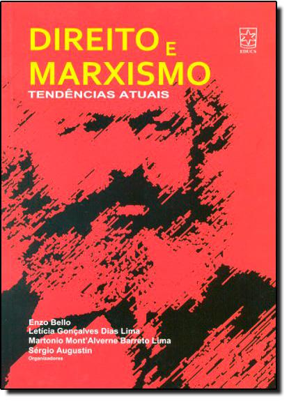 Direito e Marxismo: Tendências Atuais , livro de Enzo Bello