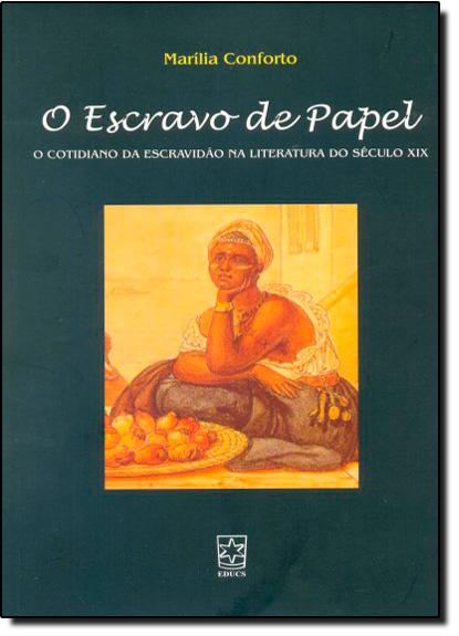 Escravo de  Papel, O, livro de Marilia Conforto