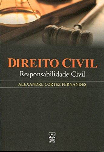 Direito Civil: responsabilidade civil, livro de Alexandre Cortez Fernandes