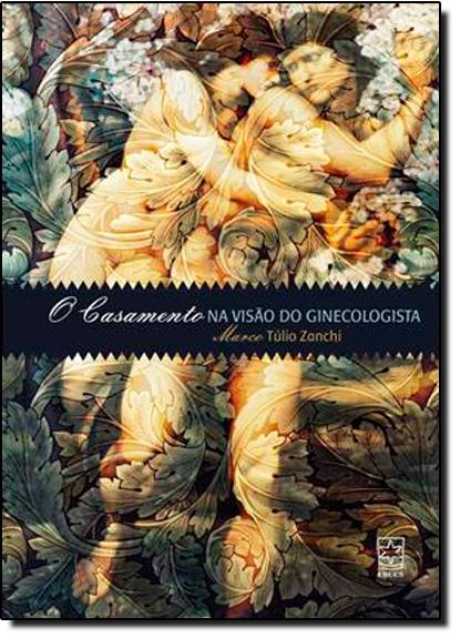 Casamento na Visão do Ginecolista, livro de Marco Túlio Zanchi