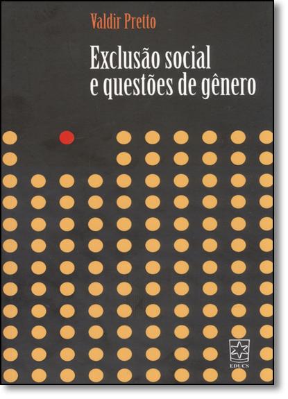 Exclusão Social e Questões de Gênero, livro de Valdir Pretto