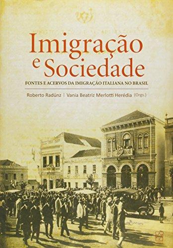 Imigração e sociedade, livro de Roberto Radunz e Vania Herédia