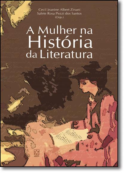 Mulheres na História da Literatura, livro de Cecil Jeanine Albert Zinani