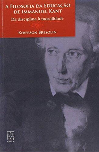 Filosofia da educação de Immanuel Kant, livro de Keberson Bresolin