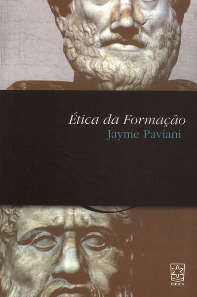 Ética da formação, livro de Jayme Paviani