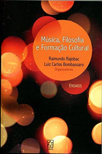 Música, filosofia e formação cultural, livro de Raimundo Rajobac, Luiz Carlos Bombassaro