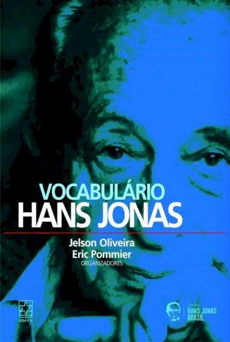 Vocabulário Hans Jonas, livro de Jelson Oliveira, Eric Pommier (orgs.)