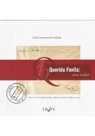 QUERIDA FAVITA, livro de Flavio A. de Andrade Goulart, Myriam Goulart de Oliveira (Org.)