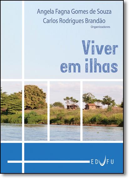 Viver em Ilhas, livro de Carlos Rodrigues Brandão