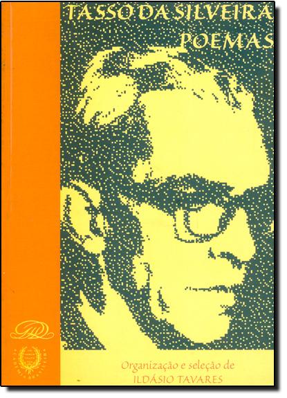 Poemas: Tasso da Silveira, livro de Tasso da Silveira