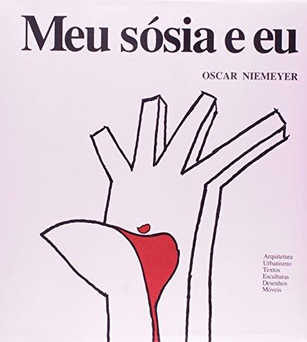 Meu Sosia E Eu, livro de Oscar Niemeyer