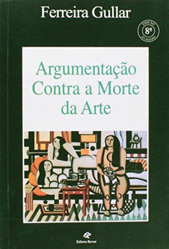 Argumentacao Contra A Morte Da Arte, livro de Ferreira Gullar