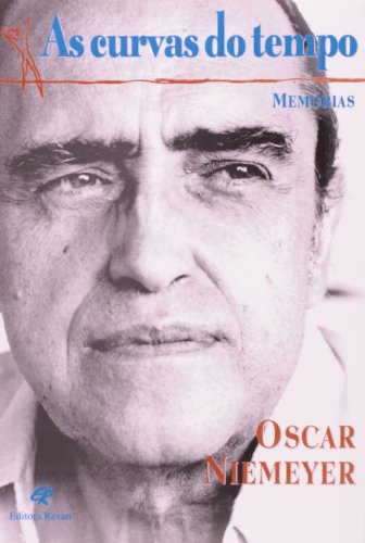 As Curvas Do Tempo - Memorias, livro de Oscar Niemeyer