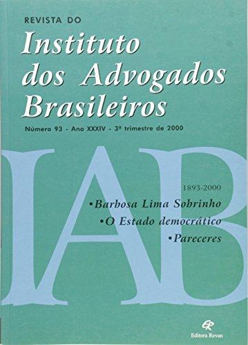 Revista do Instituto dos Advogados Brasileiros 93. Ano XXXIV. 3º Trimestre de 2000, livro de Barbosa Lima Sobrinho